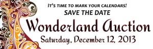13th Annual Wonderland Auction : Sat. Dec. 12, 2015 6 - 10PM