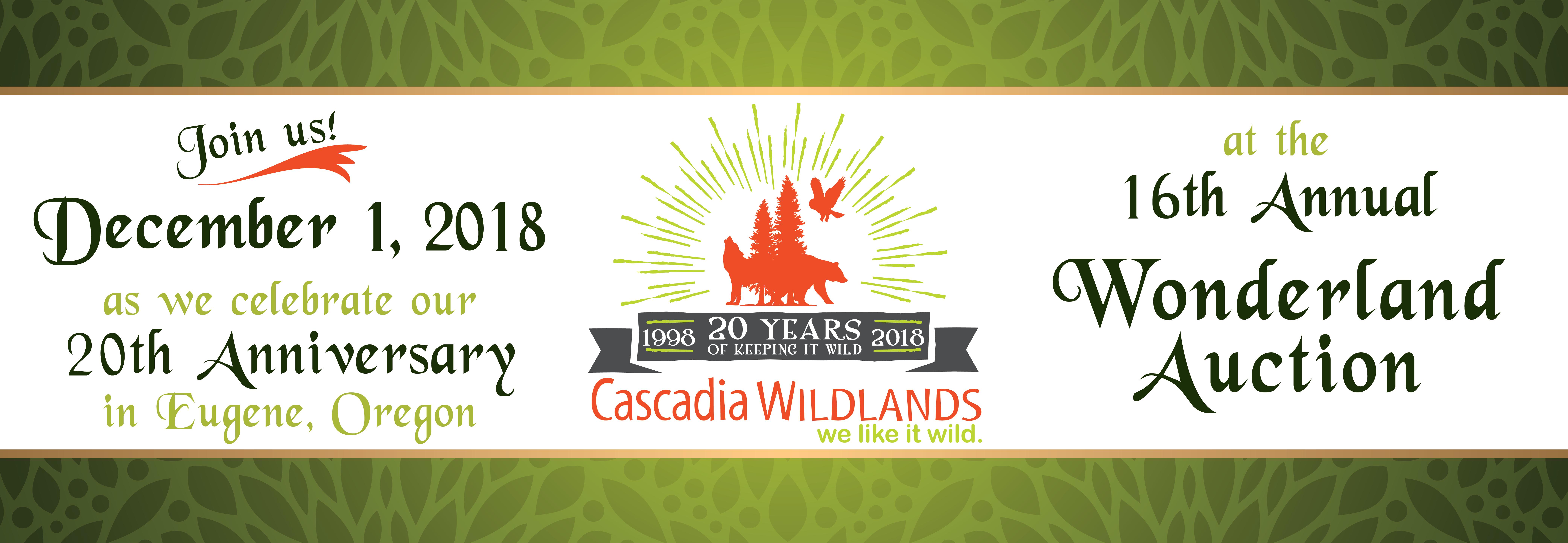 2018 Wonderland Auction  Cascadia Wildlands 20th Anniversary