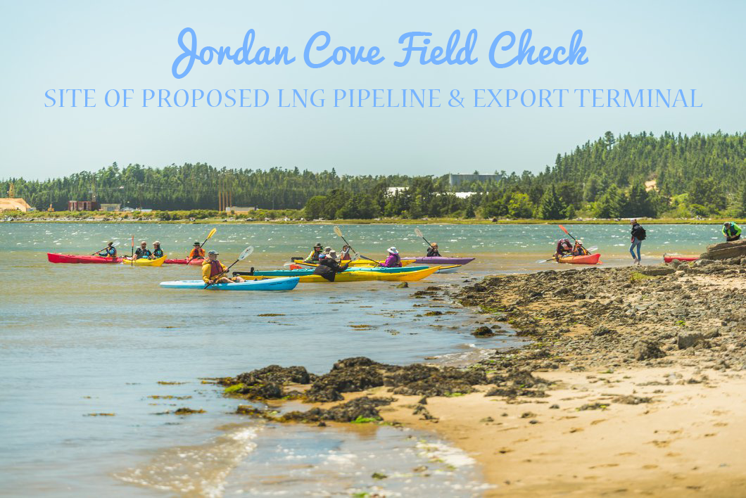 A Report Back on Field Checking the Proposed Jordan Cove LNG Terminal